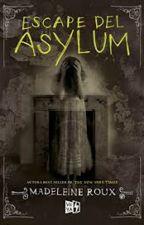 ESCAPE DEL ASYLUM by martuarmy55