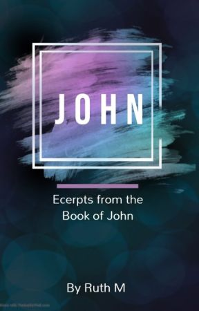 The Book of John by Girl4Christ