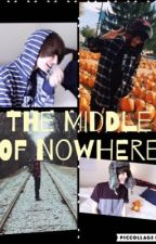 The Middle Of No Where (Jeydon Wale Fanfic) by Thatwritergirl01