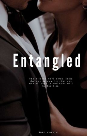 Entangled by Your_amazyn
