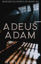 Adeus Adam by Mateus3254