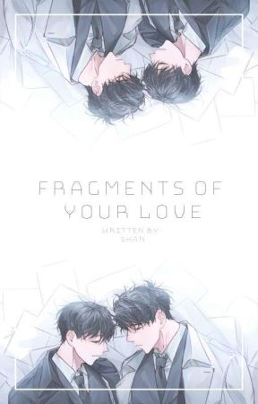 Fragments of Your Love [Quick Transmigration] by shan1102