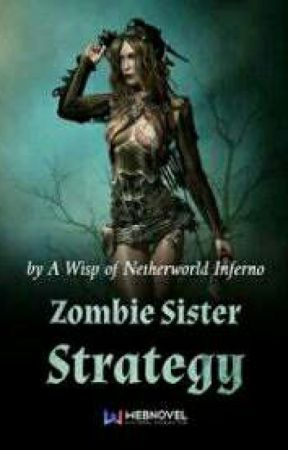 Zombie Syster Strategy (104-....) by Lain142