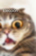 Elección by AlexandraEspilco
