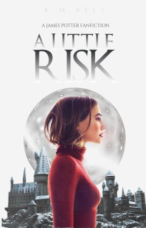 A LITTLE RISK⟶ James Potter by kmbell92