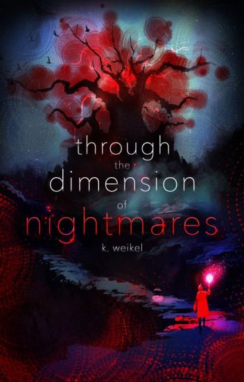 Through the Dimension of Nightmares | WATTYS 2020