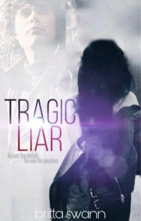 Tragic Liar: A Beautiful Disaster Book #ClubX by BrittaSwann