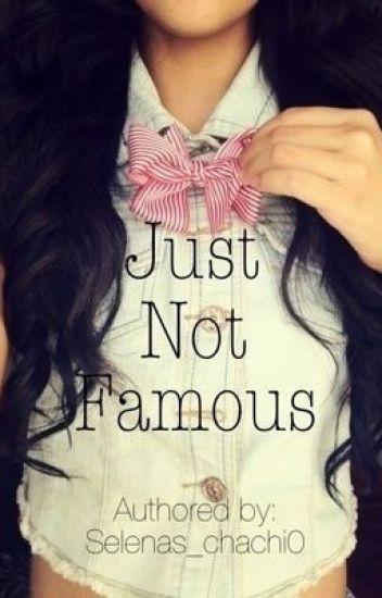 Just Not Famous (Jake T. Austin fanfic)
