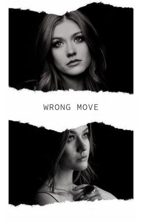 Wrong Move || Original by infinitetwilightstar