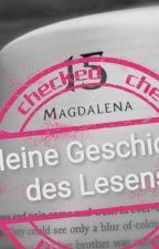 Meine Geschichte des Lesens  { [~*Zitate und wo sie zu finden sind!*~] } by MagdalenaEfrt