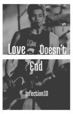 Love Doesn't End // Luke Hemmings by infection1D