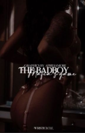 THE BADBOY MAFIA'S GAME by -wristiclcle_