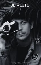 Je reste. by So_Directioner1