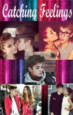 Catching Feelings (a Justin Bieber fanfic) by jb_1d_luver