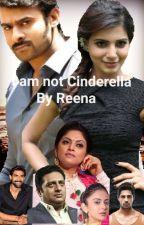 I Am Not Cindrella by RehanaSiraj