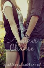 Just Another Chance by SheCapturedHearts
