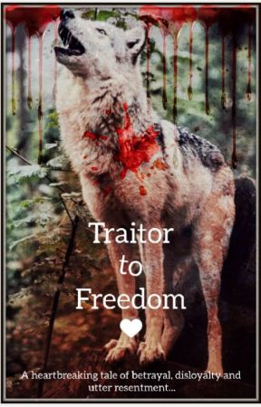 Traitor to Freedom by xElementx92