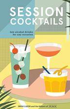 Session Cocktails [PDF] by Drew Lazor by gyfunara77002