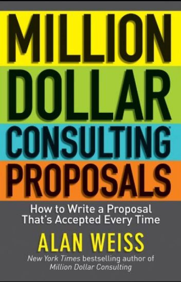 Million Dollar Consulting Proposals Pdf By Alan Weiss