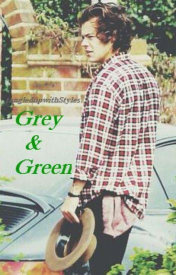 Grey & Green (Harry Styles AU)