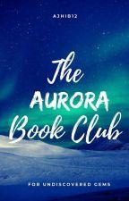 TheAuroraBookClub by AjhiB12