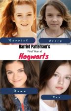 Harriet Patterson's First Year of Hogwarts by My_Dad_Is_Number_13
