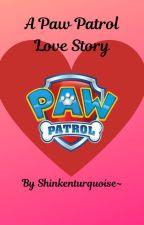 Paw Patrol Love by ShinkenTurquoise