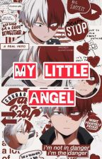 My Little Angel || Shoto Todoroki x Reader by Shurui-chan