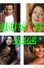 How we are- a swanthief fanfiction by Foxjakemelman