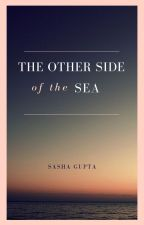 The Other Side of the Sea by SashaGupta