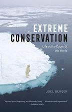 Extreme Conservation [PDF] by Joel Berger by cypykoma68701