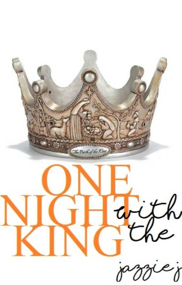 One Night with a King | Wattys2016