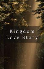 Kingdom Love Story by neverlanne