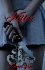 Killer by trapsoulss