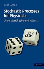 Stochastic Processes for Physicists [PDF] by Kurt Jacobs by fapuryco56159
