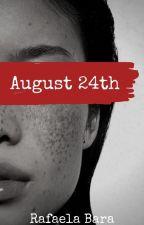 August 24th by rafaela_bara