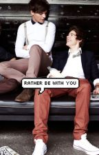 Rather be with you - Larry Stylinson by celtus