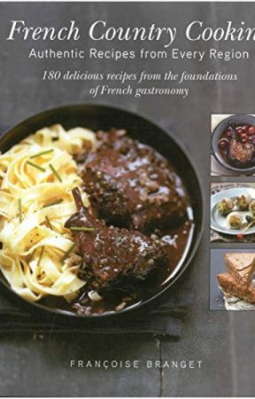 French Country Cooking [PDF] by Françoise Branget by dujology92103