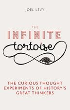 The Infinite Tortoise [PDF] by Joel Levy by seninila54235