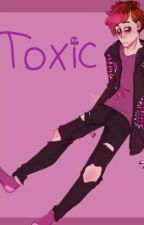 ~Toxic~ by TheCactusLord