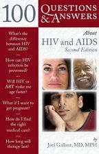 100 Questions  &  Answers About HIV And AIDS [PDF] by Joel E. Gallant by hikynepo33131