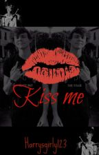 Kiss Me~ Ashton Irwin by harrysgirly123