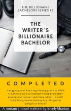 TBBS1:The Writer's Billionaire Bachelor (COMPLETED) ✔ by lovelySharian