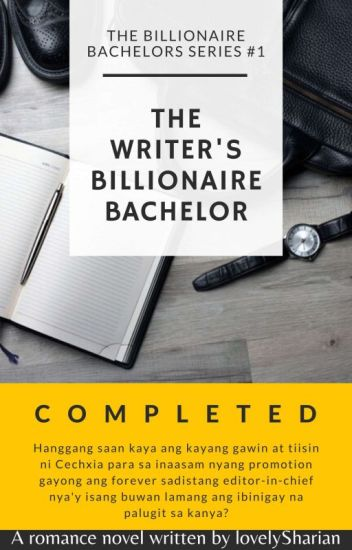 TBBS1:The Writer's Billionaire Bachelor (COMPLETED) ✔