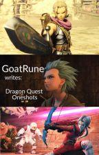 GoatRune Writes: Dragon Quest Oneshots by GoatRune