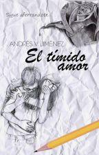 El Tímido Amor © by avrileroo