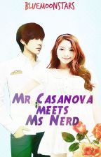 Mr. Casanova Meets Ms. Nerd by BlueMoonStars