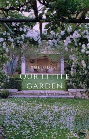 our little garden by XMelodyX_