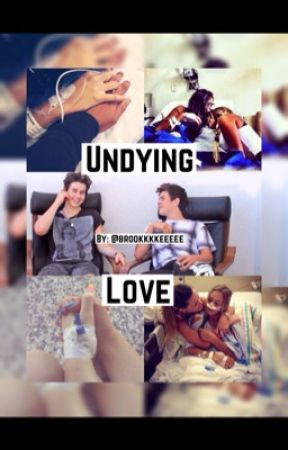 Undying Love~  Nash Grier fanfic by brookkkkeeeee