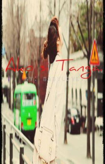 Ako si Tanga. by babylovey